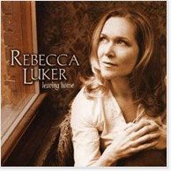 Rebecca Luker: Leaving Home CD Image
