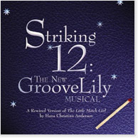 Striking 12: The New GrooveLily Musical CD Image