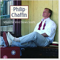 Philip Chaffin: When the Wind Blows South CD Image