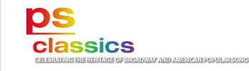 ps classics - celebrating the heritage of broadway and american popular song